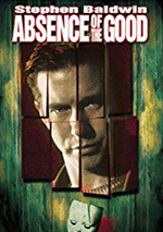 Absence of the Good DVD