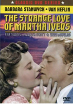 The Strange Loves of Martha Ivers DVD