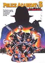 Police Academy 6 poster